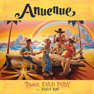 Anuenue by DANCE EARTH PARTY