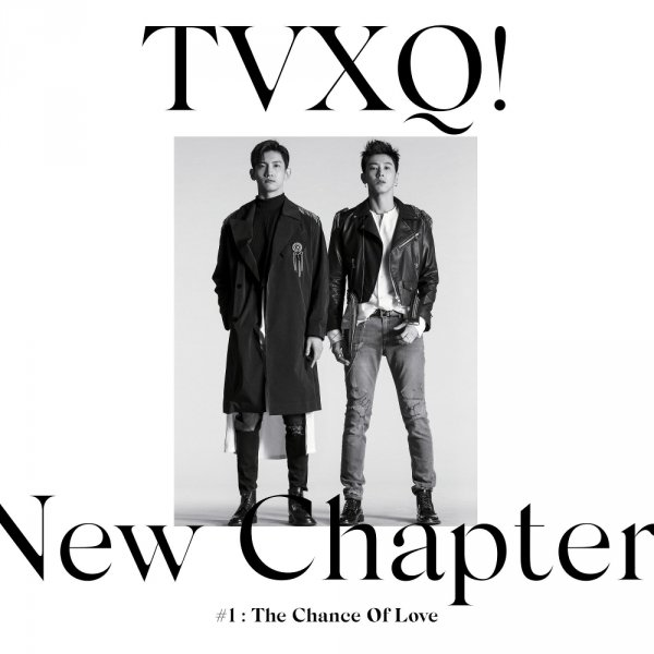 Album New Chapter #1 : The Chance of Love by Tohoshinki