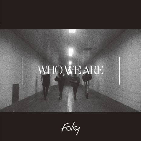 [MV] Who We Are by FAKY