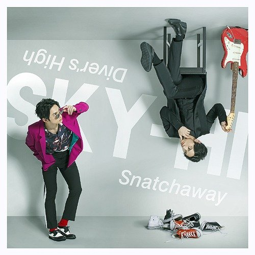 Single Snatchaway / Diver's High by SKY-HI