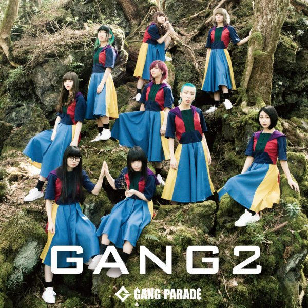 Single GANG 2 by GANG PARADE