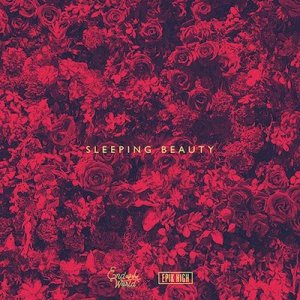 Sleeping Beauty (feat. EPIK HIGH) by SEKAI NO OWARI
