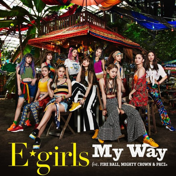 [MV] My Way feat. FIRE BALL, MIGHTY CROWN & PKCZ(R)   by E-Girls