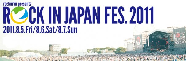 [Jpop] Rock in Japan Festival 2011 Announces Full Artist Lineup