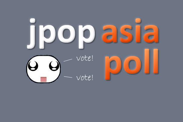 [Jpop] JPA Poll: Artists of The Year, 2011!