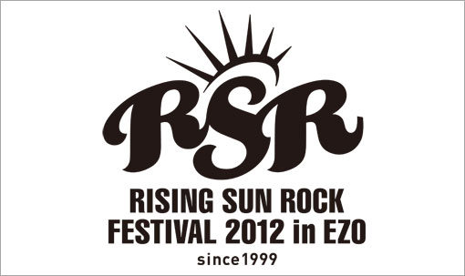 [Jpop] First Round of RISING SUN ROCK FESTIVAL 2012 Artists Revealed