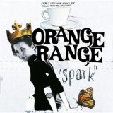 "Orange Range Release New Album ""Spark"" In 91 Countries Worldwide"