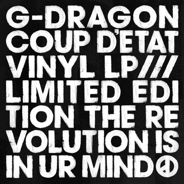 "G-DRAGON To Release The Limited Edition Of ""COUP D'ETAT"" On Vinyl"