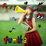 "fumika To Release 6th Single ""Feel It"""