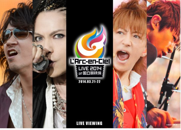 L'Arc~en~Ciel Concert from National Stadium to be Broadcast LIVE in Worldwide Theatres