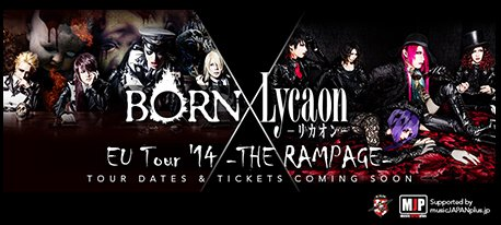 [Jrock] BORN and Lycaon to Rampage Thru Europe Soon