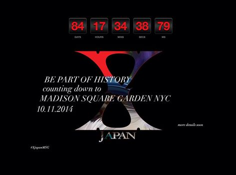 Countdown Begins to X Japan Live at Madison Square Garden