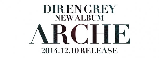 Dir en Grey New Album + Live Tour