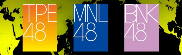 AKB48 to Launch New Sister Groups MNL48, TPE48, and BNK48