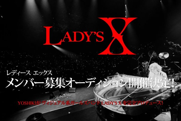 "Yoshiki Searches Members for New Project ""Lady's X"""