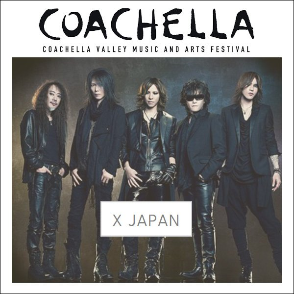 X Japan To Perform At Coachella 2018