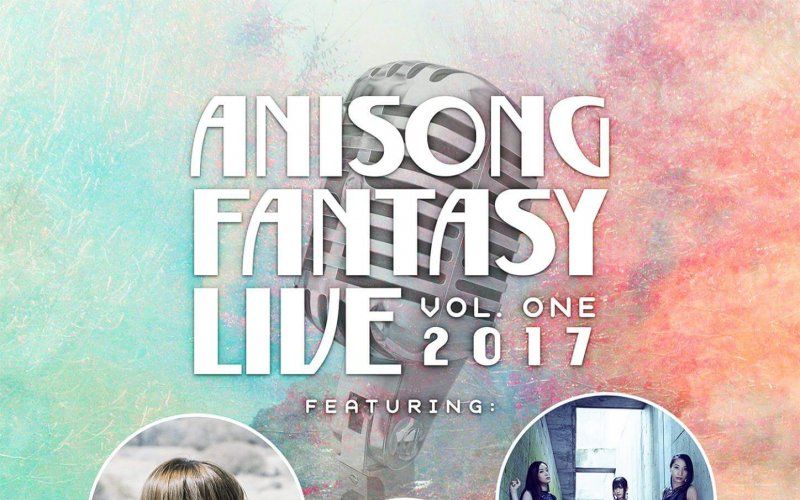 Artist Lineup for Anisong Fantasy Vol.1 in Singapore and Hong Kong Announced!