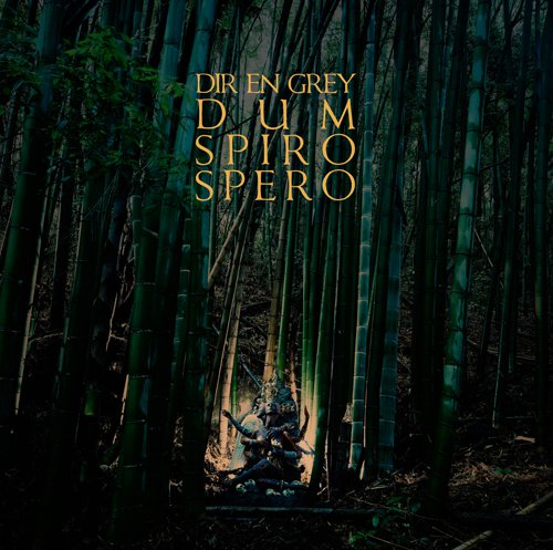 Album Dum Spiro Spero by Dir en Grey
