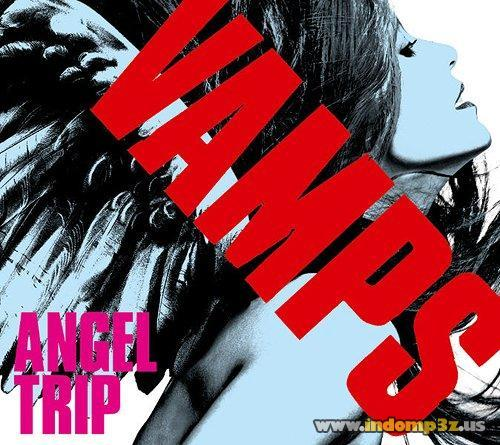 Single Angel Trip by VAMPS