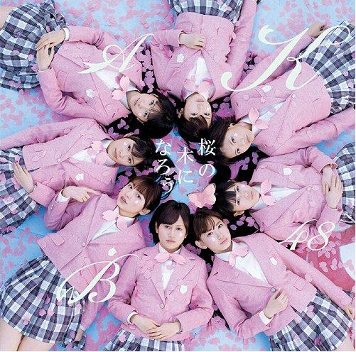 Single Sakura no Ki ni Naro by AKB48