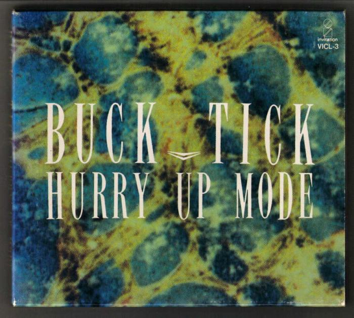 Album HURRY UP MODE by Buck-Tick