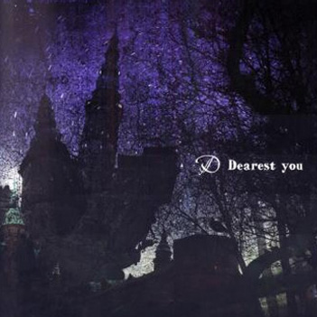 Dearest you by D