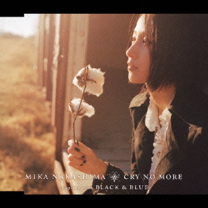 Cry No More by Mika Nakashima