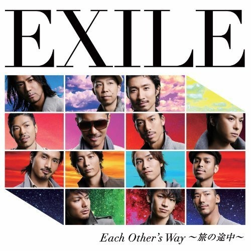 Single . Each Other's Way ~Tabi no Tochuu~ (〜旅の途中〜) by EXILE
