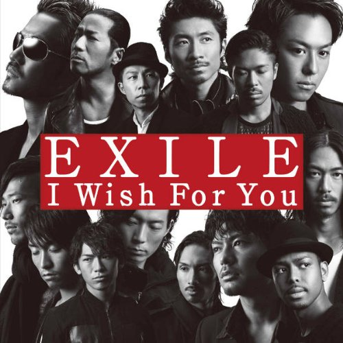 Single I Wish for You by EXILE