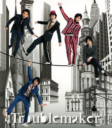 Single Troublemaker by ARASHI
