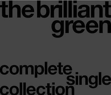 Album Complete Singles Collection '97–'08 DISC 1 by the brilliant green