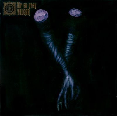 Album Vulgar by Dir en Grey