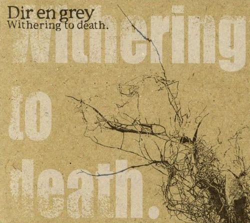 Album Withering to Death by Dir en Grey