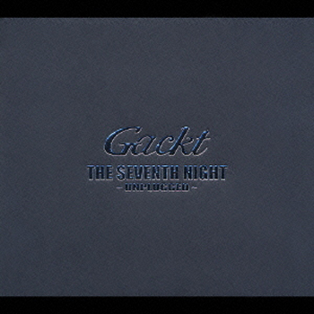 Album THE SEVENTH NIGHT by GACKT