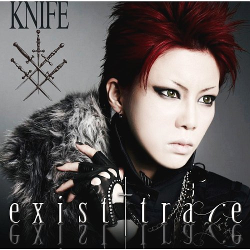 KNIFE by exist†trace