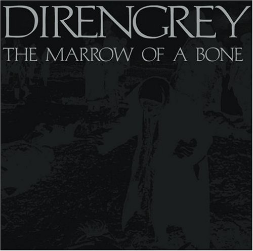 Album The Marrow of a Bone by Dir en Grey