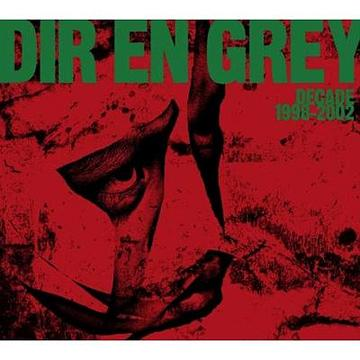 Album Decade 1998-2002 by Dir en Grey