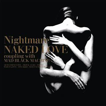 Single NAKED LOVE by Nightmare