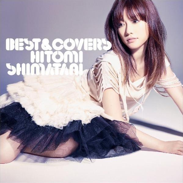 Album BEST & COVERS by Hitomi Shimatani