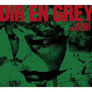 Single DECADE2003.2007 by Dir en Grey