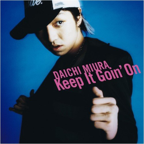 Single Keep It Goin' On by Daichi Miura