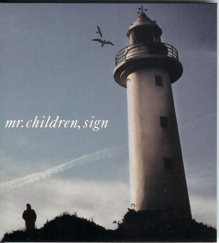Sign by Mr.Children