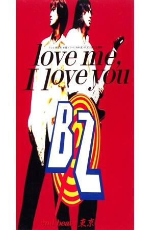 love me, I love you by B'z