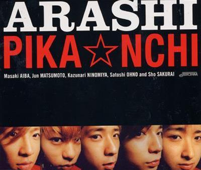 Single PIKA☆NCHI by ARASHI