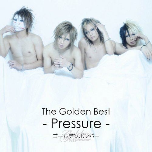 Album The Golden Best - Pressure - by Golden Bomber