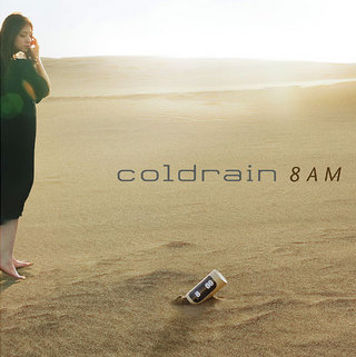 Single 8AM by coldrain
