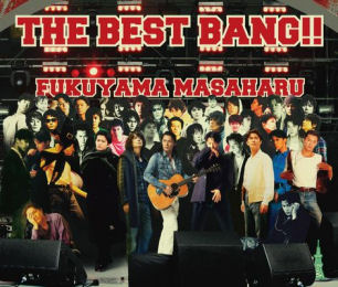 Album THE BEST BANG!! by Masaharu Fukuyama