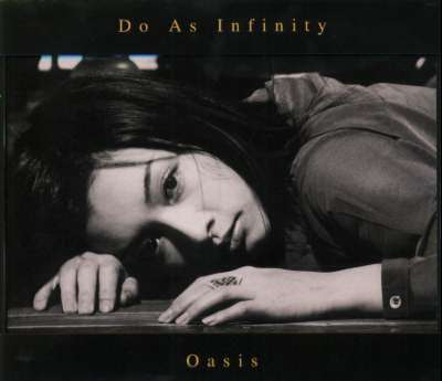 Single Oasis by Do As Infinity