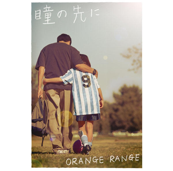 Single Hitomi no Saki ni by ORANGE RANGE