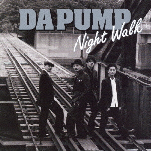 Mini album Night Walk by DA PUMP